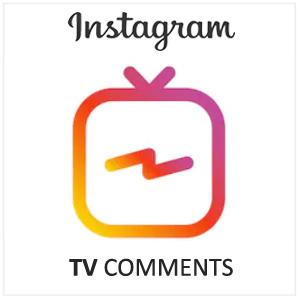 Buy Instagram TV Comments Worldwide