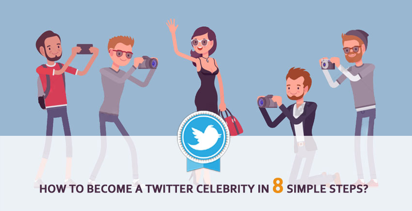 How To Become A Twitter Celebrity
