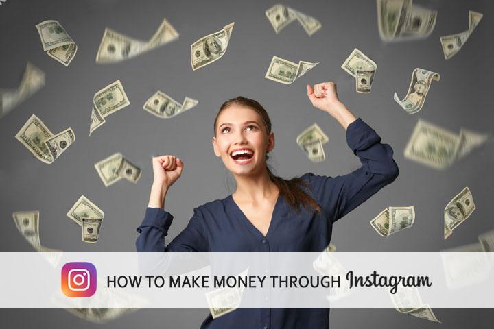 How To Make Money Through Instagram